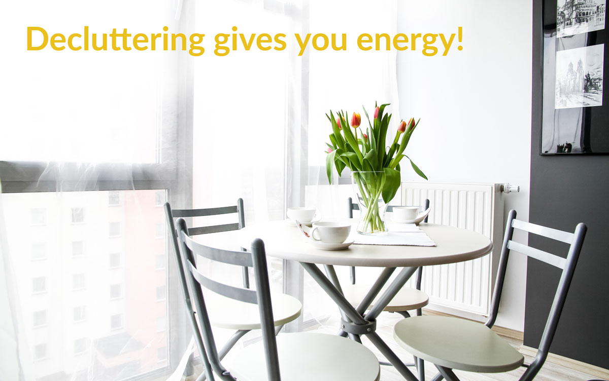Decluttering gives you energy by creating space